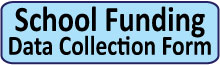 School Funding Data Collection Form